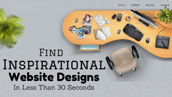 Find Inspirational Website Designs in Less Than 30 Seconds