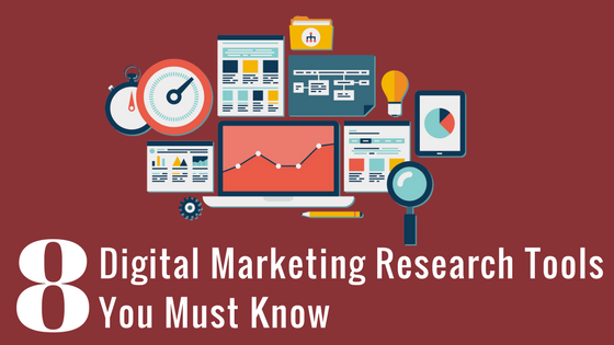 8 Digital Marketing Research Tools You Must Know